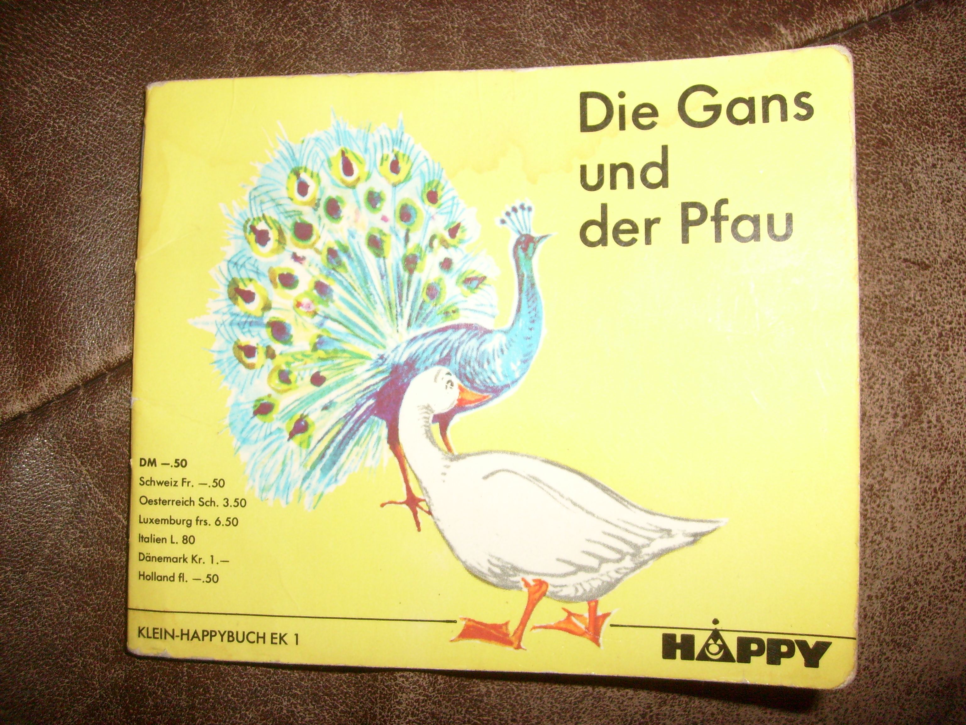 Bildtext: Klein-Happybuch: Die Gans und der Pfau von