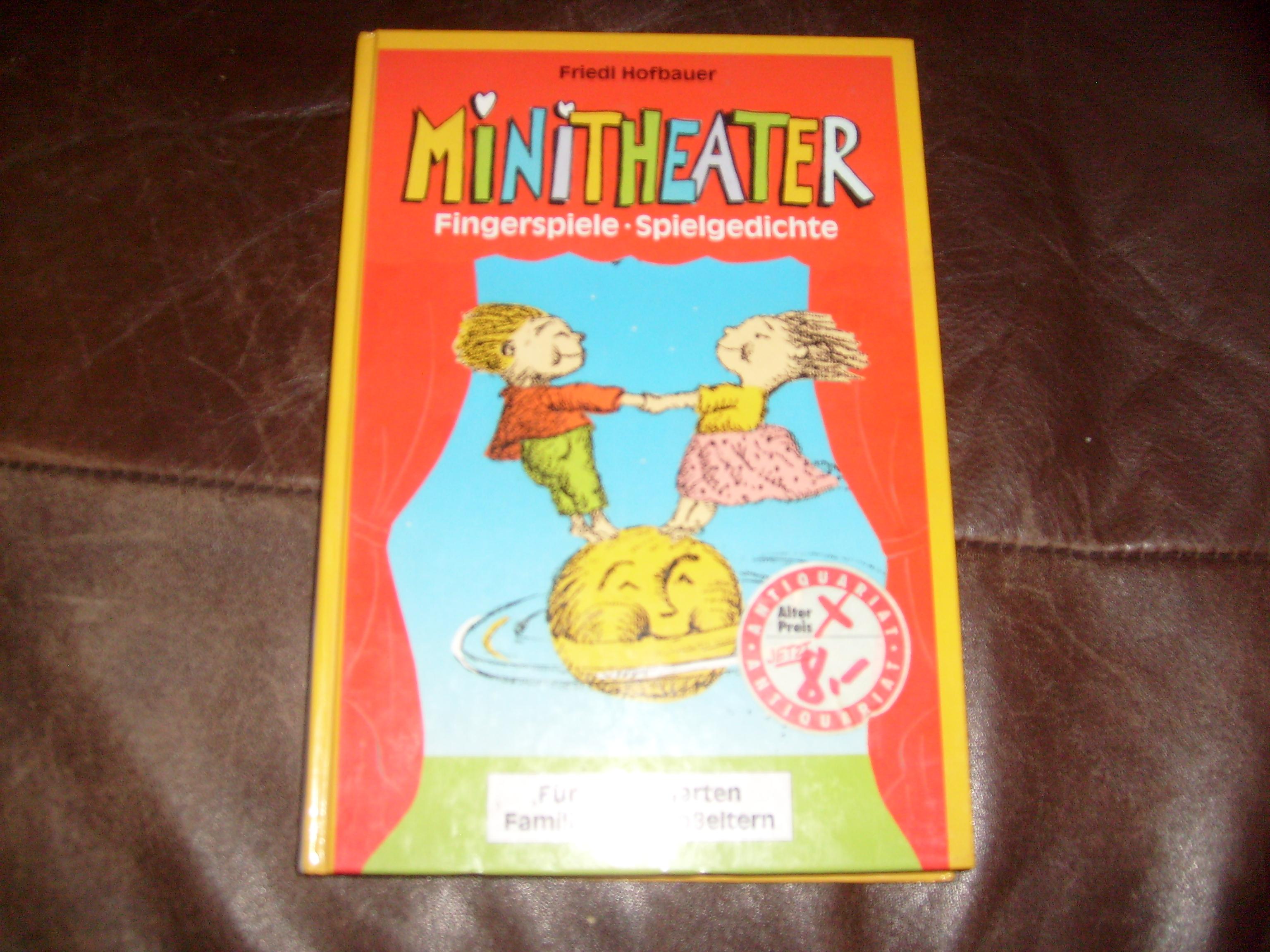 Bildtext: Minitheather - Fingerspiele, Spielgedichte von Hofbauer, Friedl